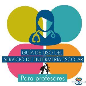 Guía de uso del servicio de enfermería escolar, enfermera escolar, enfermería escolar, servicio de salud escolar, educación para la salud, asesoría en salud, enfermera en el colegio, Seres Salud.