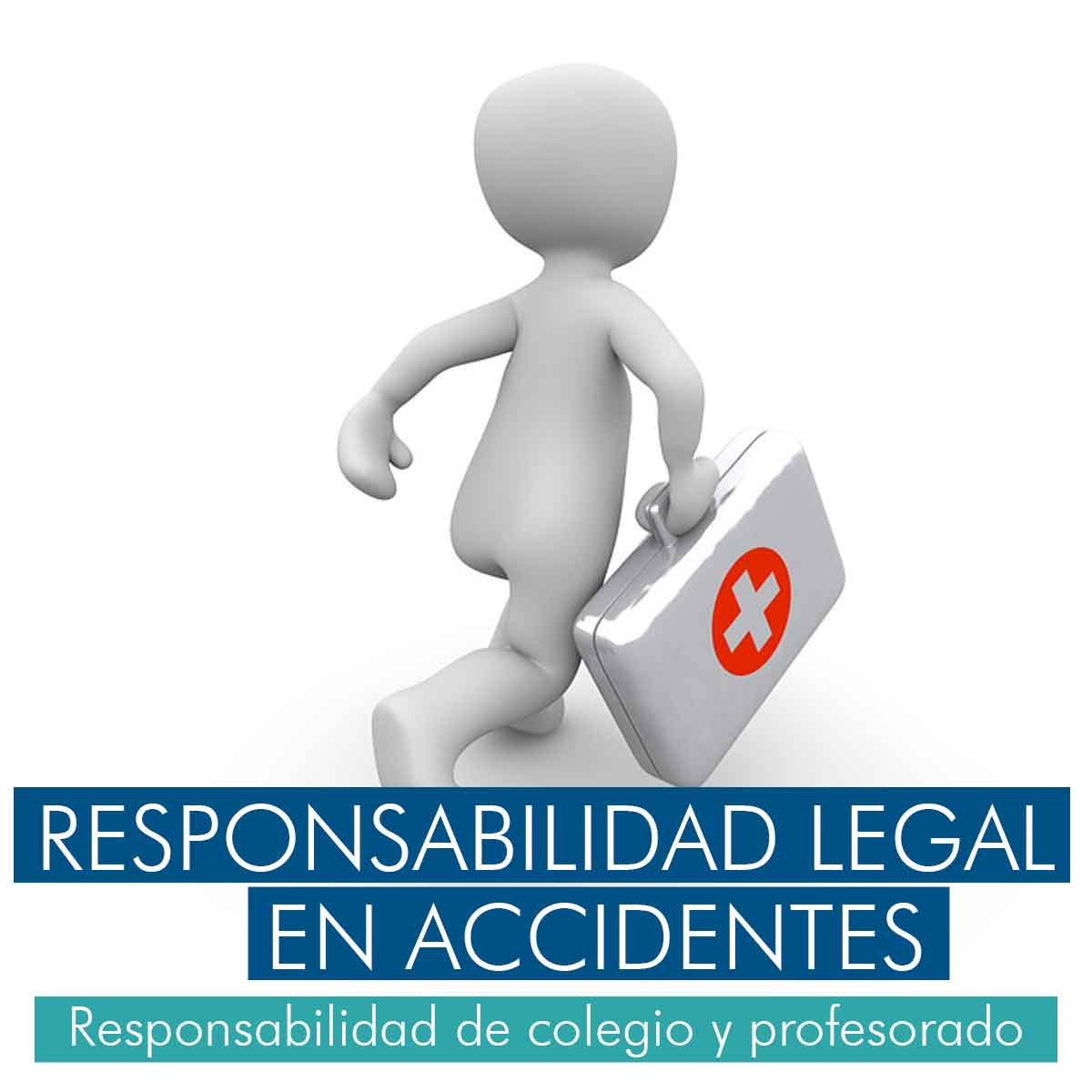 Responsabilidad legal en accidentes escolares